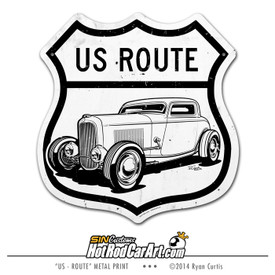 US Route - Metal US Route Sign - 1932 Ford Coupe ©Ryan Curtis - SIN Customs HotRodCarArt.com