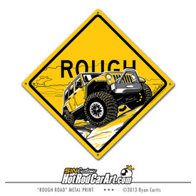 Rock Crawling 2008 Jeep Metal Sign ©Ryan Curtis - SIN Customs HotRodCarArt.com