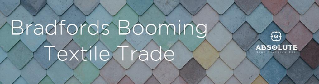 Bradford's Booming Textile Trade