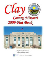 Clay County Missouri 2009 Plat Book