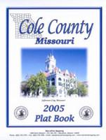 Cole County Missouri 2005 Plat Book