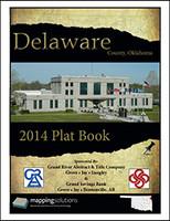 Delaware County Oklahoma 2014 Plat Book