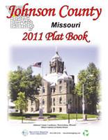 Johnson County Missouri 2011 Plat Book