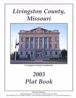 Livingston County Missouri 2003 Plat Book