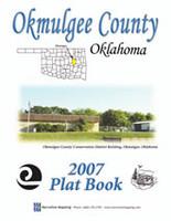 Okmulgee County Oklahoma 2007 Plat Book