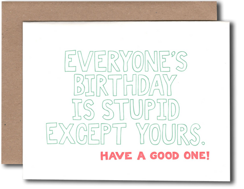 Stupid Birthday