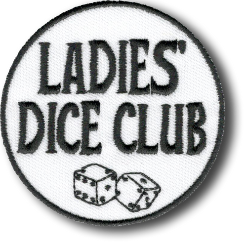 Ladies Dice Club Patch