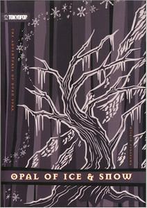 Adventures of Duan Surk Novel 04 Opal of Ice & Snow