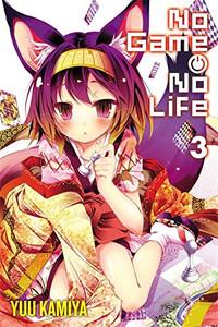 No Game, No Life Novel 03