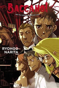 Baccano! Novel 02 The Grand Punk Railroad (HC)