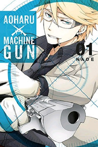 Aoharu X Machinegun Graphic Novel 01