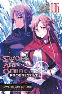 Sword Art Online: Progressive Graphic Novel 06