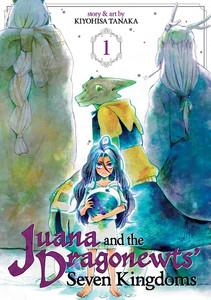 Juana and the Dragonewt's Seven Kingdoms Graphic Novel 01
