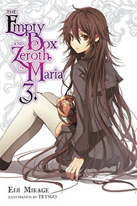 The Empty Box and Zeroth Maria Novel 03