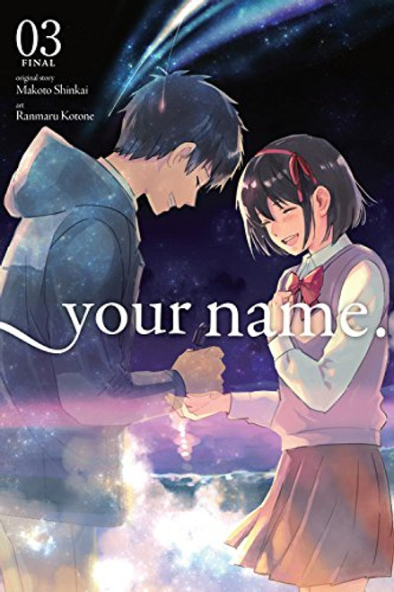 Your Name. Graphic Novel 03