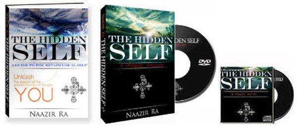 """The Hidden Self: Book, DVD & Audio CD  The Hidden Self exposes the reader to a foundation of metaphysical thought. It is a backbone of scientific-spiritual information that helps the reader understand the nature of the mind, energy and consciousness. The Hidden Self gives the theoretical support needed to apply the """"magical"""" techniques and practices revealed in The Hidden Power, which is part two in this powerful series.  You will Learn:  - The difference between the personality and the Self  - The metaphysics of the observer  - How to free your mind of limitation  - The concepts of the id-entity, Christ-consciousness and the Self  The Hidden Self Collection Includes:  - The Hidden Self Book by Naazir Ra - The Hidden Self Documentary (Naazir Ra and other renown scholars) - The Hidden Self Audio CD"""