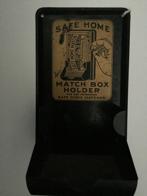 """SAFE HOME Matchbox Holder for non- poisonous SAFE HOME MATCHES.""  from view"