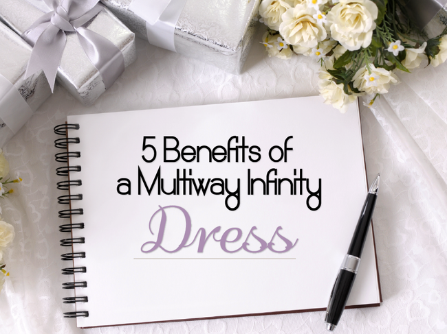 5 Benefits of a Multiway Infinity Dress