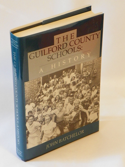 The Guilford County Schools : A History
