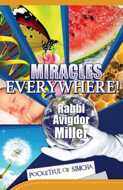 Miracles Everywhere! by Rabbi Avigdor Miller