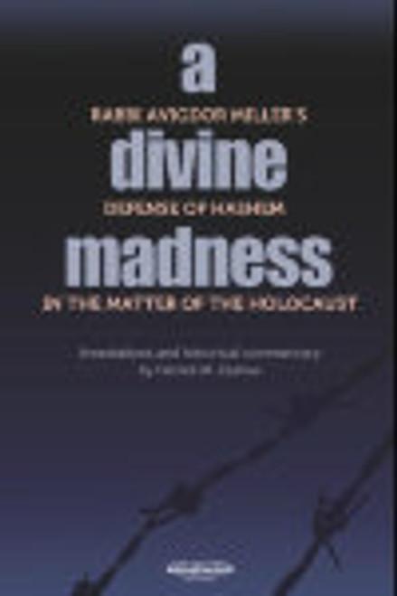 A Divine Madness by Rabbi Avigdor Miller