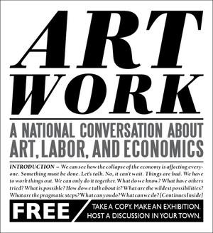 Art Work: A National Conversation About Art, Labor, and Economics