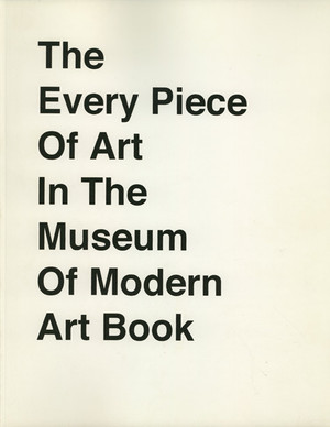 The Every Piece of Art in the Museum of Modern Art Book