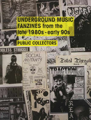 Underground Music Fanzines from the late 1980s - early 90s