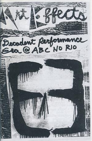 ABC No Rio: Art Effects - Decadent Performance Era