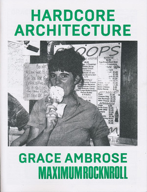 Hardcore Architecture: Grace Ambrose / Maximum RocknRoll