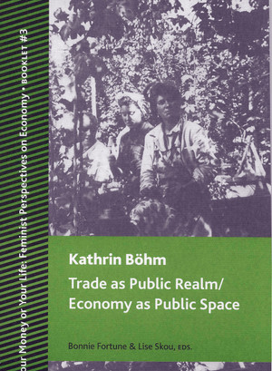 "The cover of Kathrin Böhm's ""Trade as Public Realm / Economy as Public Space"""