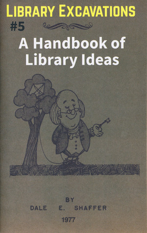 Library Excavations #5: A Handbook of Library Ideas