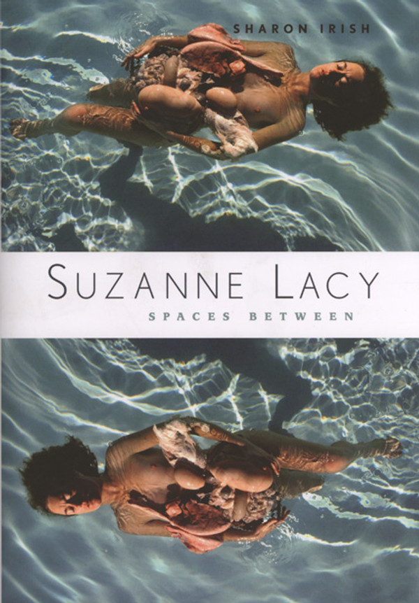 Suzanne Lacy: Spaces Between