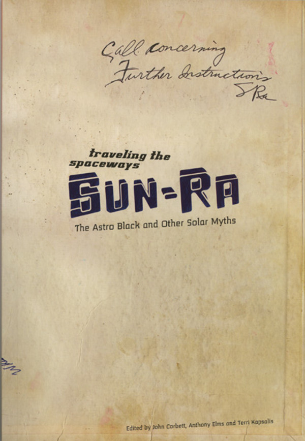 Traveling the Spaceways: Sun-Ra - The Astro Black and Other Solar Myths