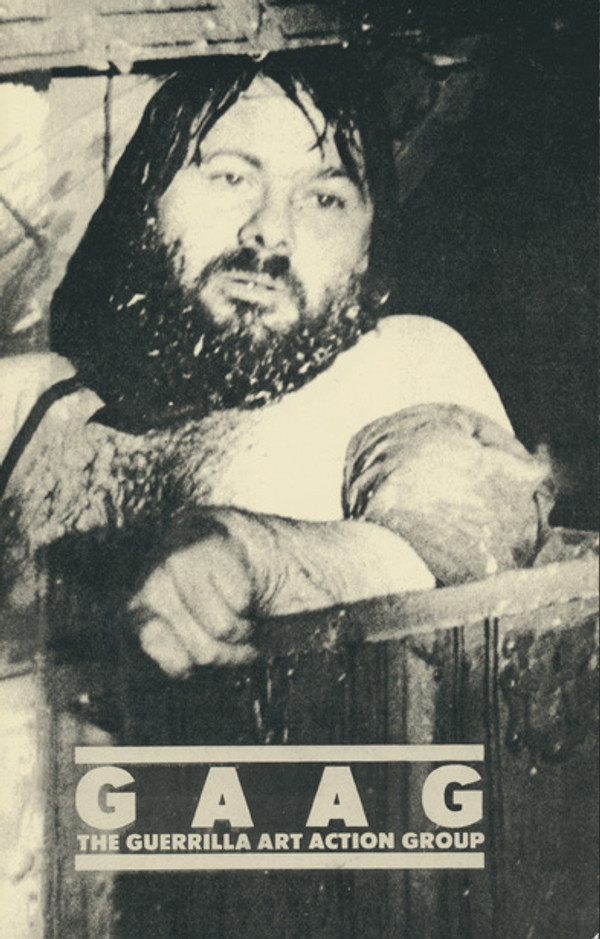 GAAG: The Guerrilla Art Action Group, 1969-1976: A Selection