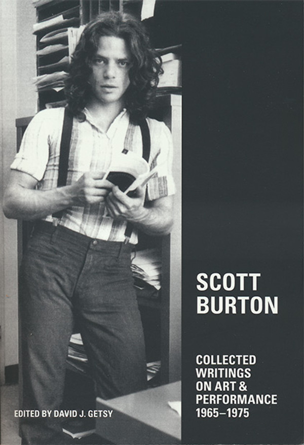 Scott Burton - Collected Writings on Art and Performance 1965-1975