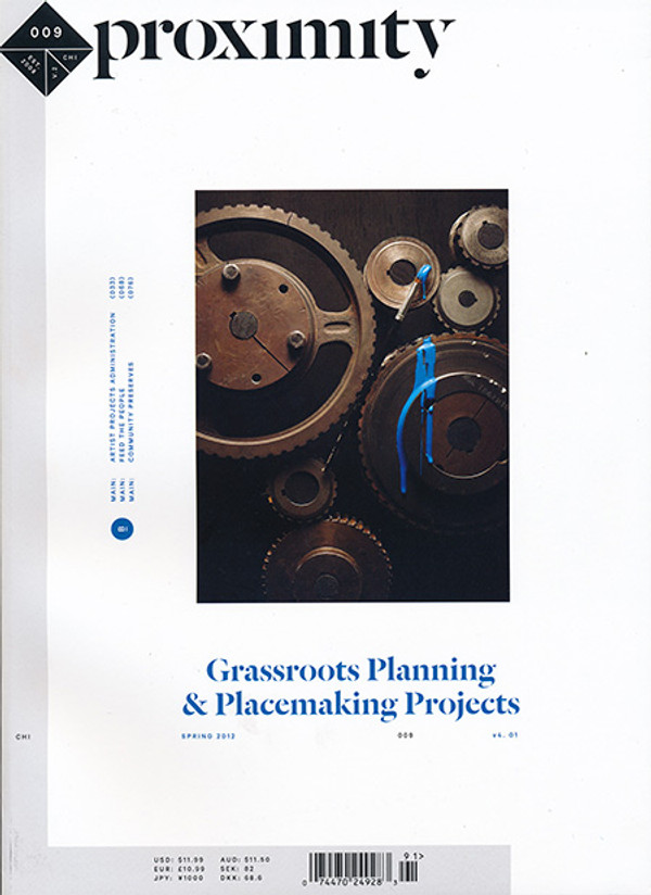 Proximity Number Nine: Grassroots Planning & Placemaking Projects