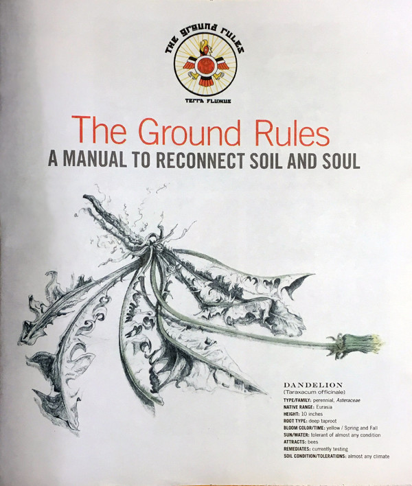 The Ground Rules: A Manual to Reconnect Soil and Soul