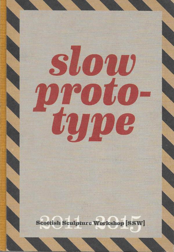 Slow Prototype