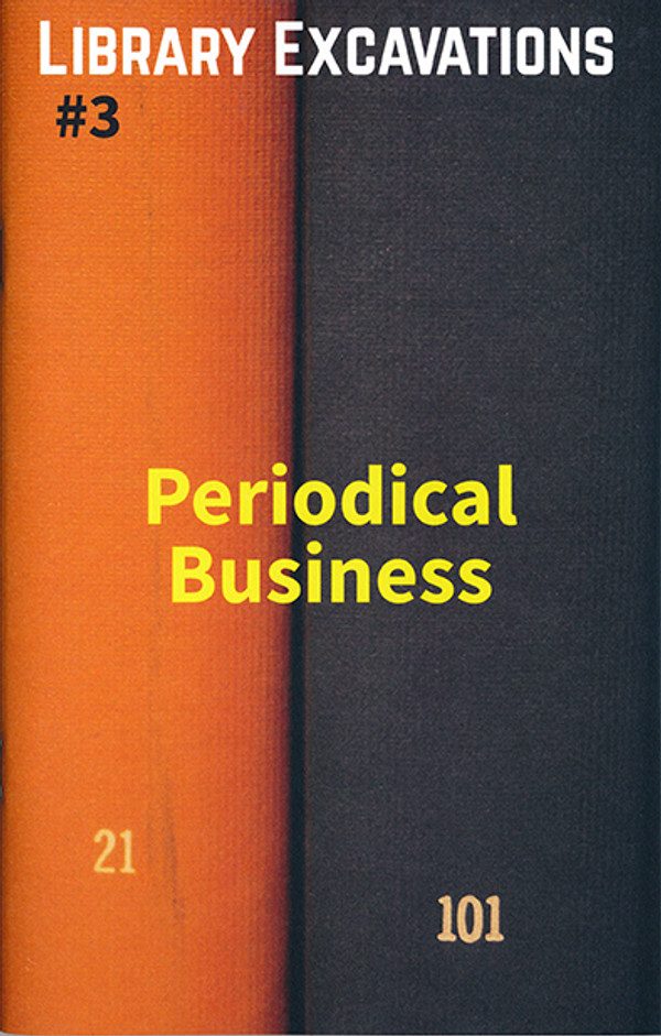 Library Excavations #3: Periodical Business