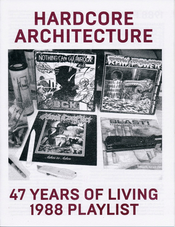 Hardcore Architecture: 47 Years of Living / 1988 Playlist