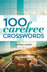 100 Carefree Crosswords:  - ISBN: 9781454917885