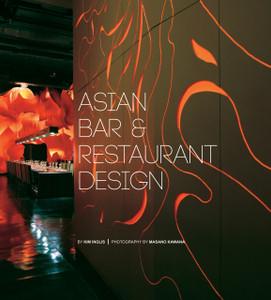 Asian Bar and Restaurant Design:  - ISBN: 9780794604073