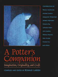 A Potter's Companion: Imagination, Originality, and Craft - ISBN: 9780892814459