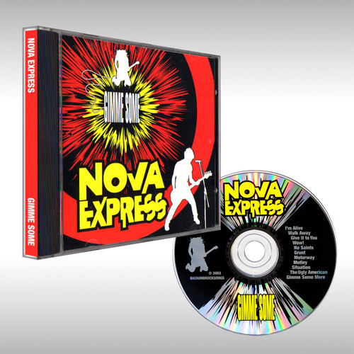 "Nova Express CD ""Gimme Some"""