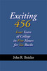 Exciting 456: Four Years of College in Five Hours for Six Bucks