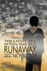 Trials and Tribulations of a Fifteen-Year-Old Runaway