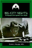 Big City Nights:The Biography of the Legendary Cisero Murphy