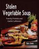Stolen Vegetable Soup - eBook