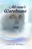 Adriane's Warehouse - eBook
